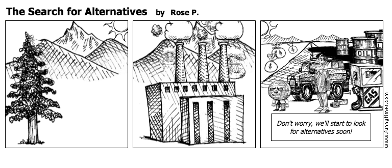 The Search for Alternatives by Rose P.