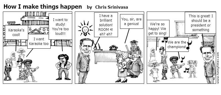 How I make things happen by Chris Srinivasa