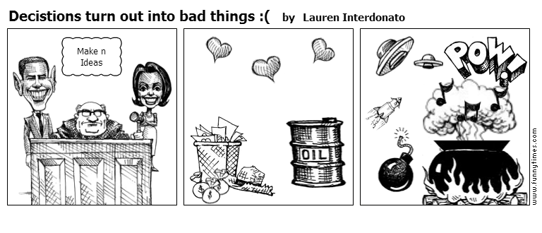 Decistions turn out into bad things  by Lauren Interdonato