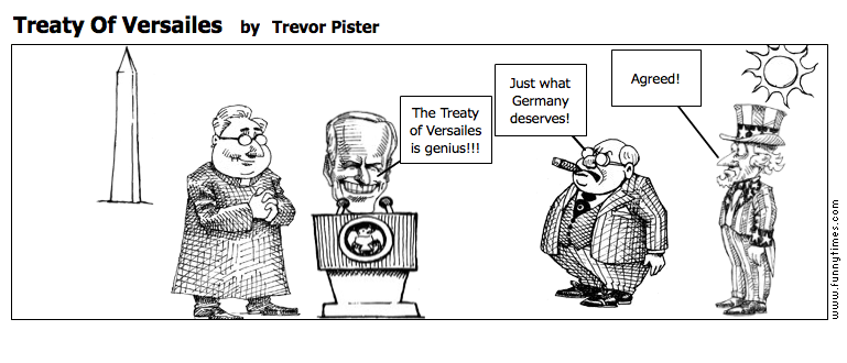 Treaty Of Versailes by Trevor Pister