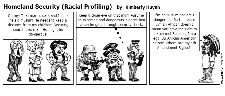 Homeland Security Racial Profiling by Kimberly Huynh