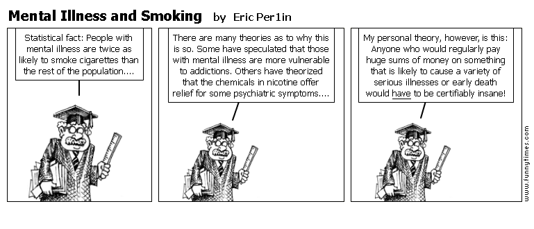 Mental Illness and Smoking by Eric Per1in