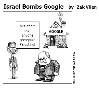 Israel Bombs Google by Zak Vilen