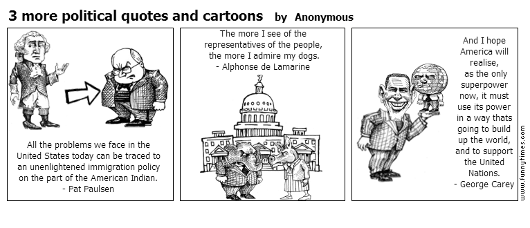 3 more political quotes and cartoons by Anonymous
