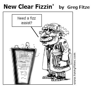 New Clear Fizzin' by Greg Fitze