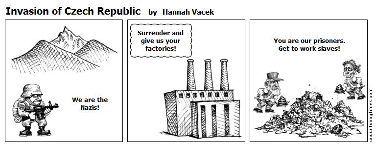 Invasion of Czech Republic by Hannah Vacek