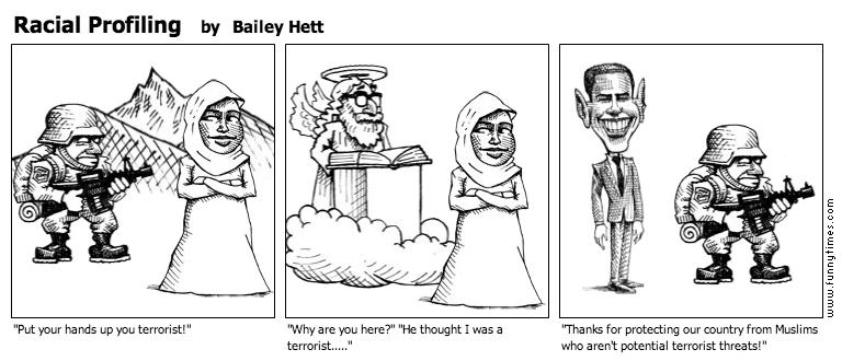 Racial Profiling by Bailey Hett