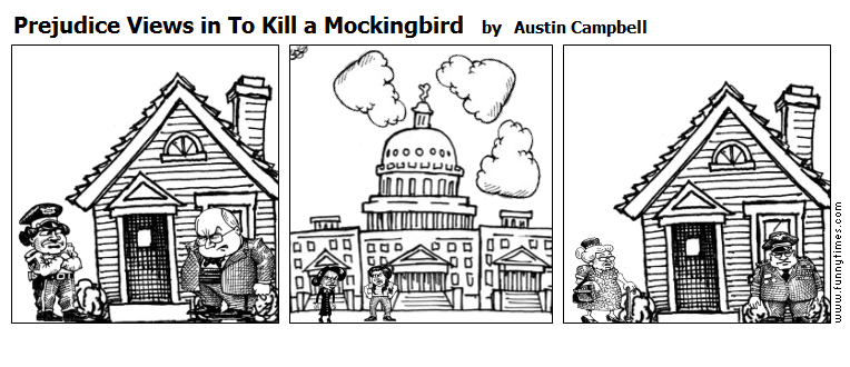 Prejudice Views in To Kill a Mockingbird by Austin Campbell