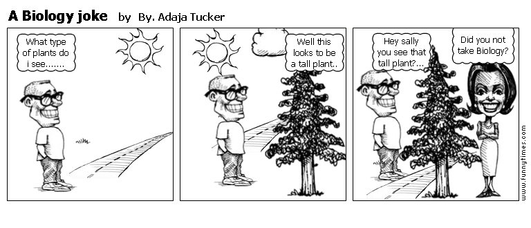A Biology joke by By. Adaja Tucker