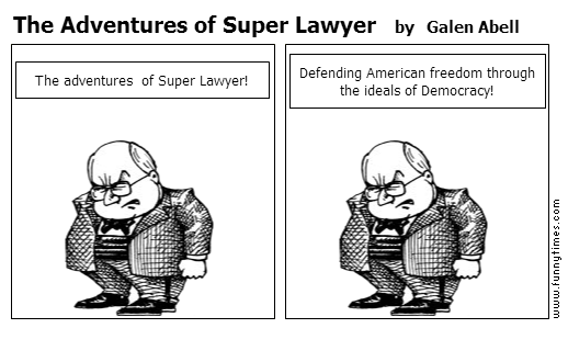 The Adventures of Super Lawyer by Galen Abell