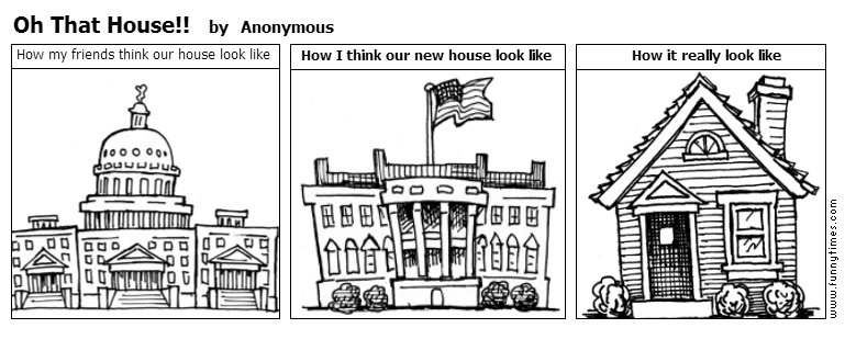 Oh That House by Anonymous