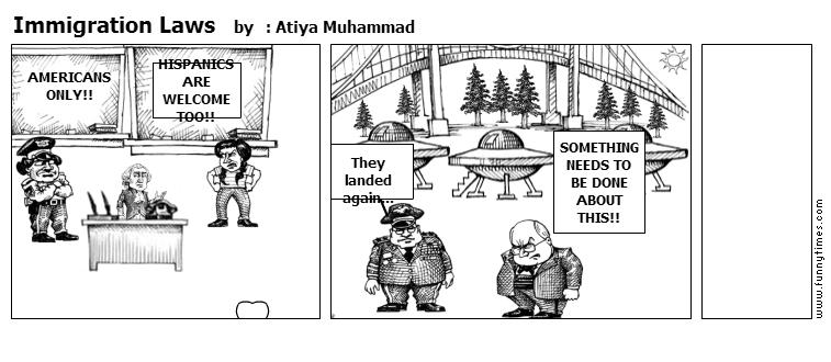 Immigration Laws by  Atiya Muhammad