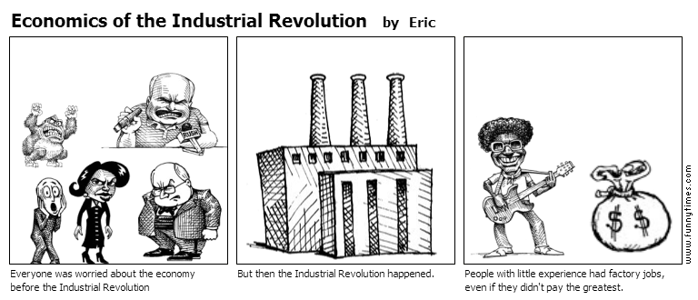 Economics of the Industrial Revolution by Eric