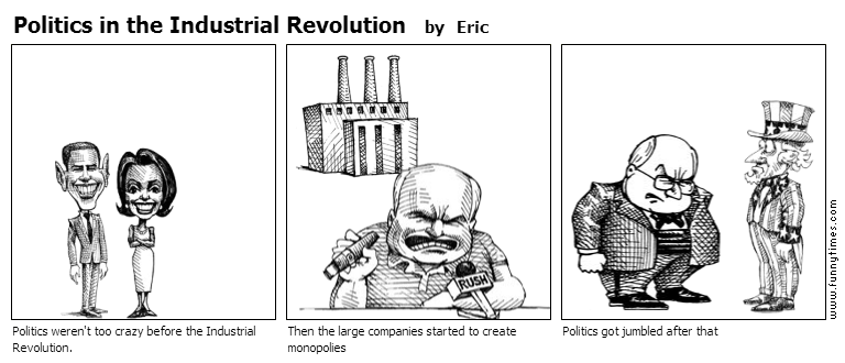 Politics in the Industrial Revolution by Eric