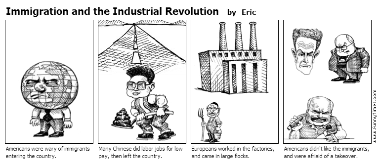 Immigration and the Industrial Revolutio by Eric