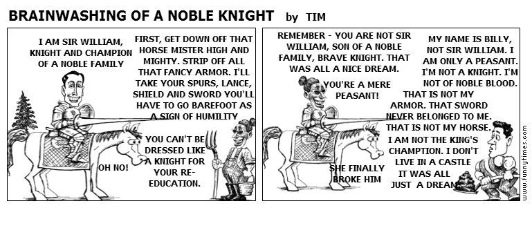 BRAINWASHING OF A NOBLE KNIGHT by TIM