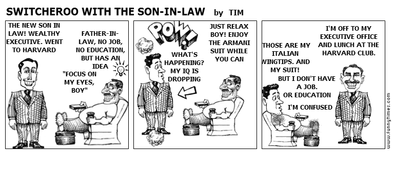 SWITCHEROO WITH THE SON-IN-LAW by TIM