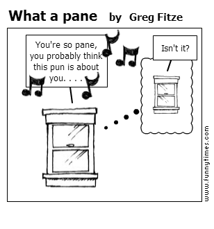 What a pane by Greg Fitze