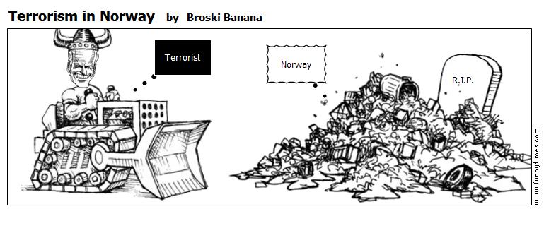 Terrorism in Norway by Broski Banana