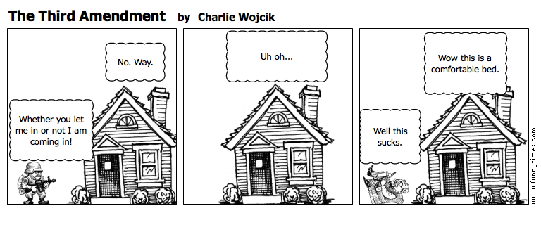 The Third Amendment The Funny Times