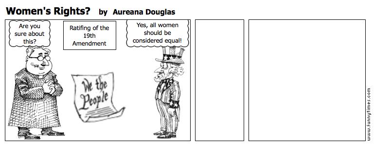 Women's Rights by Aureana Douglas