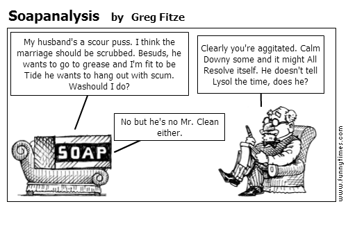 Soapanalysis by Greg Fitze
