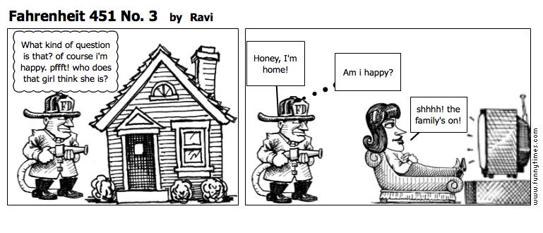 Fahrenheit 451 No. 3 by Ravi