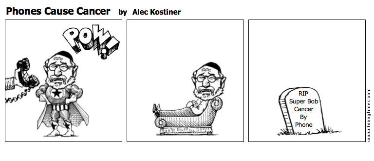 Phones Cause Cancer by Alec Kostiner