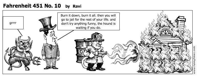 Fahrenheit 451 No. 10 by Ravi