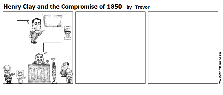 Henry Clay and the Compromise of 1850 by Trevor