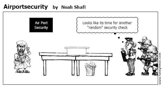 Airportsecurity by Noah Shafi