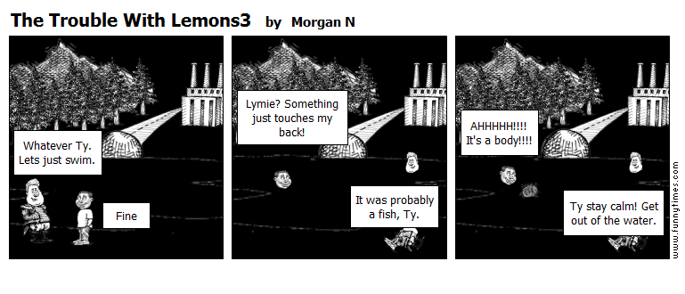 The Trouble With Lemons3 by Morgan N