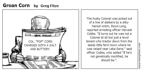 Groan Corn by Greg Fitze
