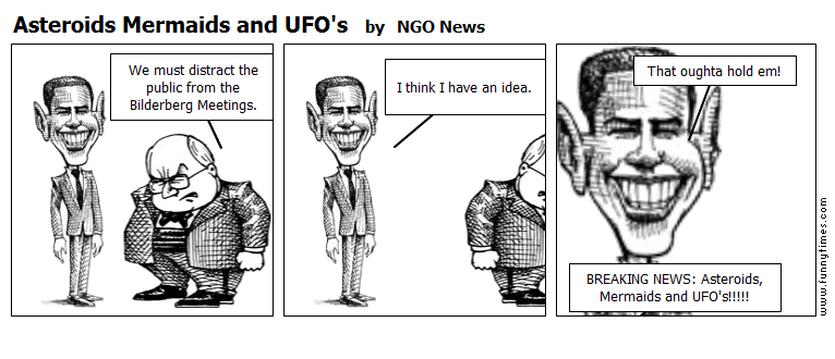 Asteroids Mermaids and UFO's by NGO News