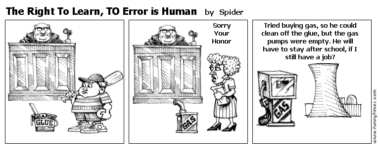 The Right To Learn, TO Error is Human by Spider
