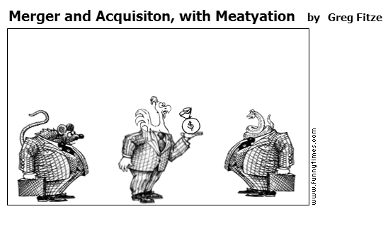 Merger and Acquisiton, with Meatyation by Greg Fitze