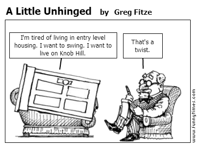 A Little Unhinged by Greg Fitze