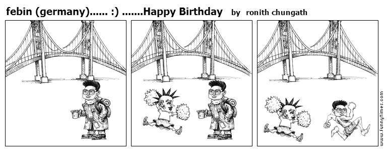febin germany......  .......Happy Birthd by ronith chungath