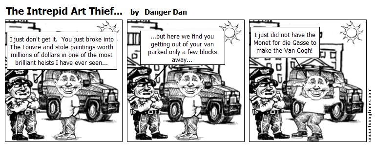 The Intrepid Art Thief... by Danger Dan