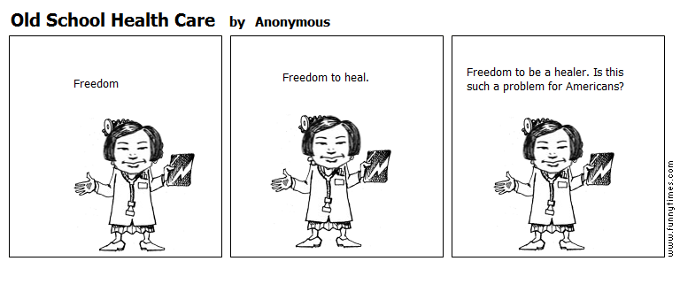 Old School Health Care by Anonymous