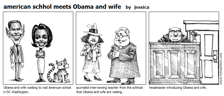 american schhol meets Obama and wife by jessica