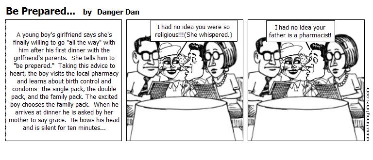 Be Prepared... by Danger Dan