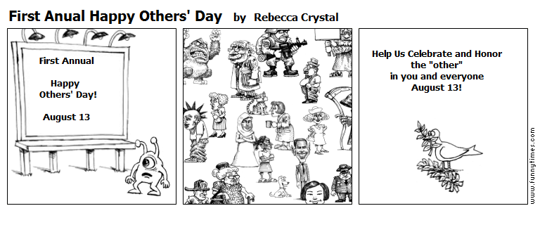 First Anual Happy Others' Day by Rebecca Crystal