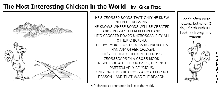 The Most Interesting Chicken in the Worl by Greg Fitze