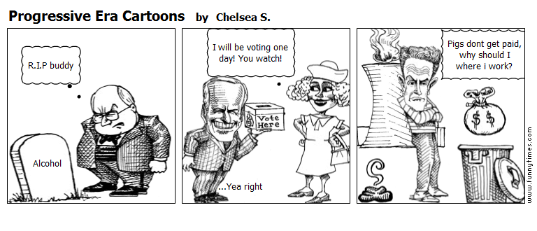 Progressive Era Cartoons by Chelsea S.