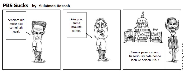 PBS Sucks by Sulaiman Hasnah