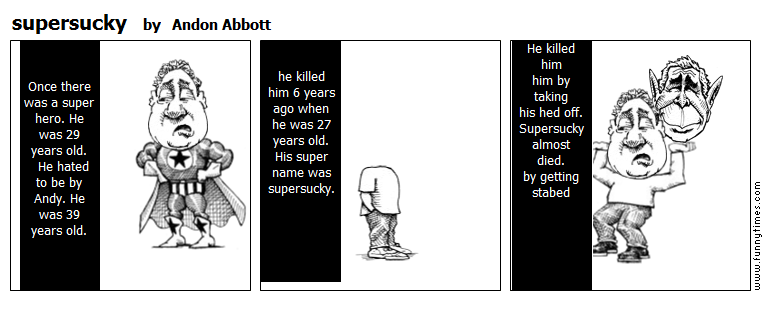 supersucky by Andon Abbott