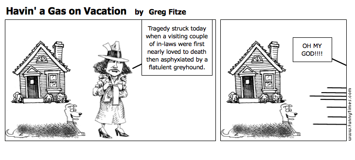 Havin' a Gas on Vacation by Greg Fitze