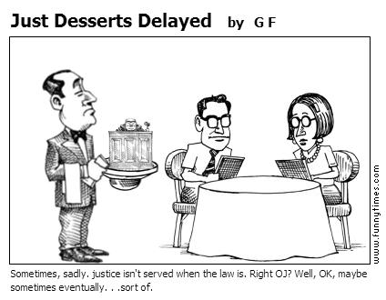 Just Desserts Delayed by G F