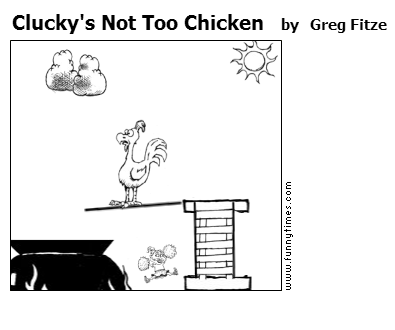 Clucky's Not Too Chicken by Greg Fitze